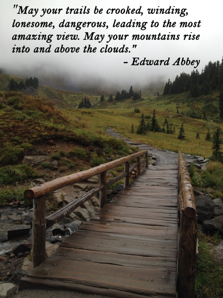 Mount Rainier trail with Edward Abbey quote