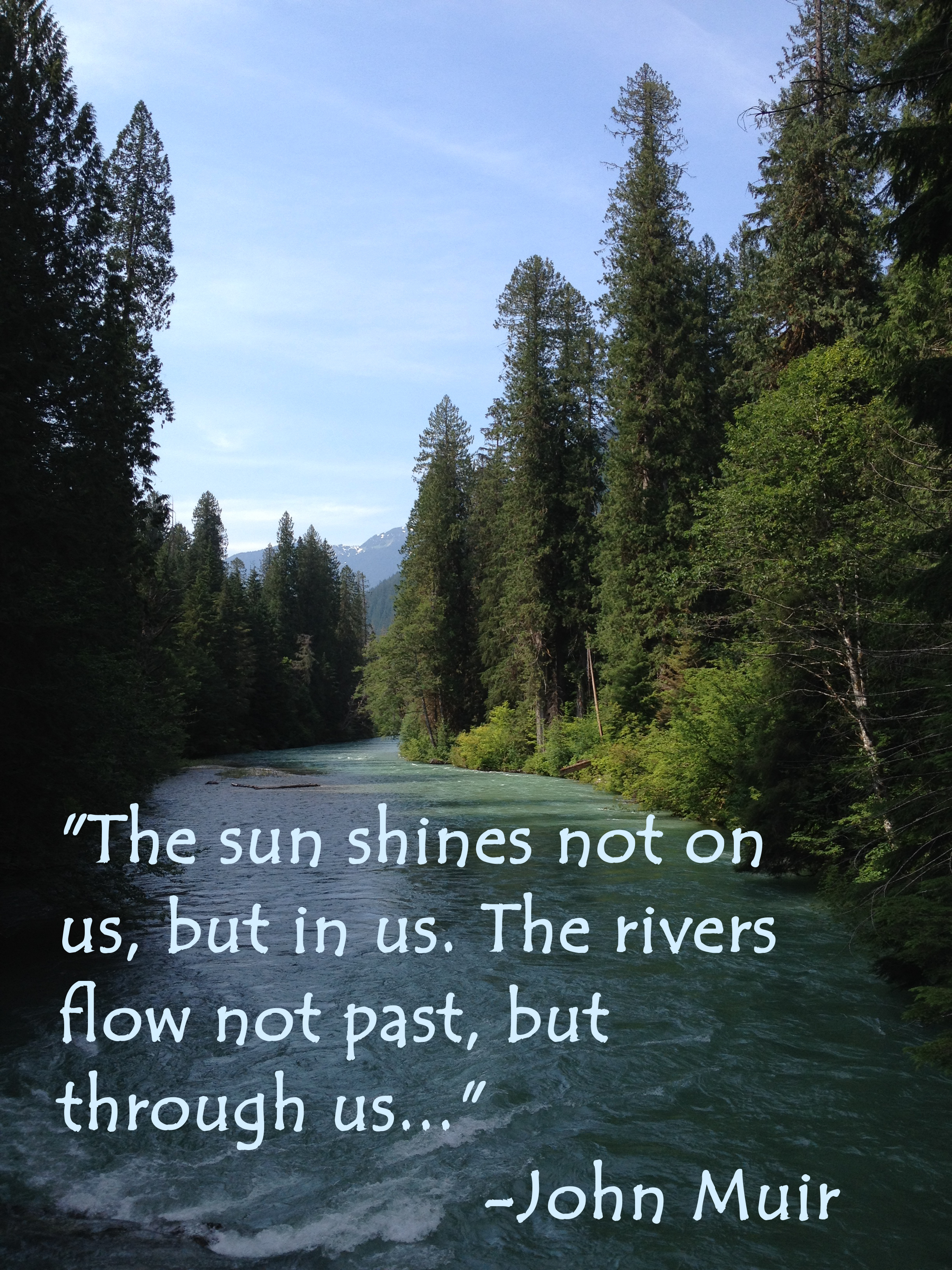 Skagit River With John Muir Quote Tamarascameras