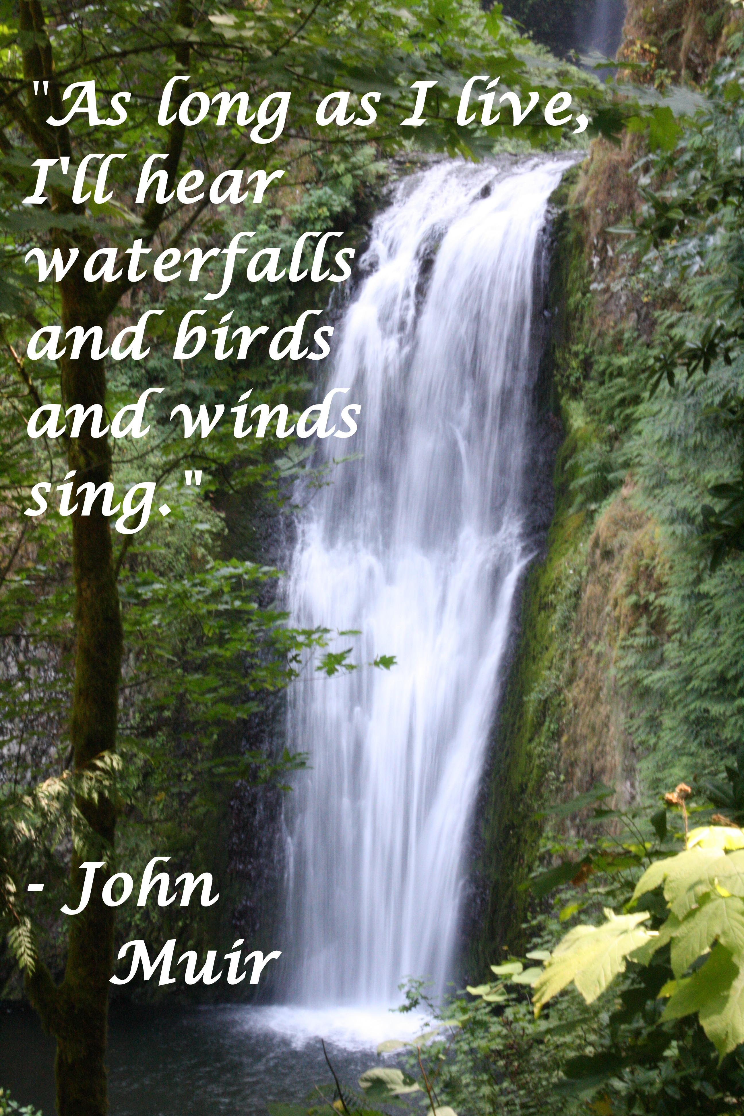 Waterfall With John Muir Quote 2 Tamarascameras