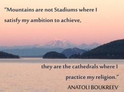 Mount Baker with Anatoli Boukreev quote